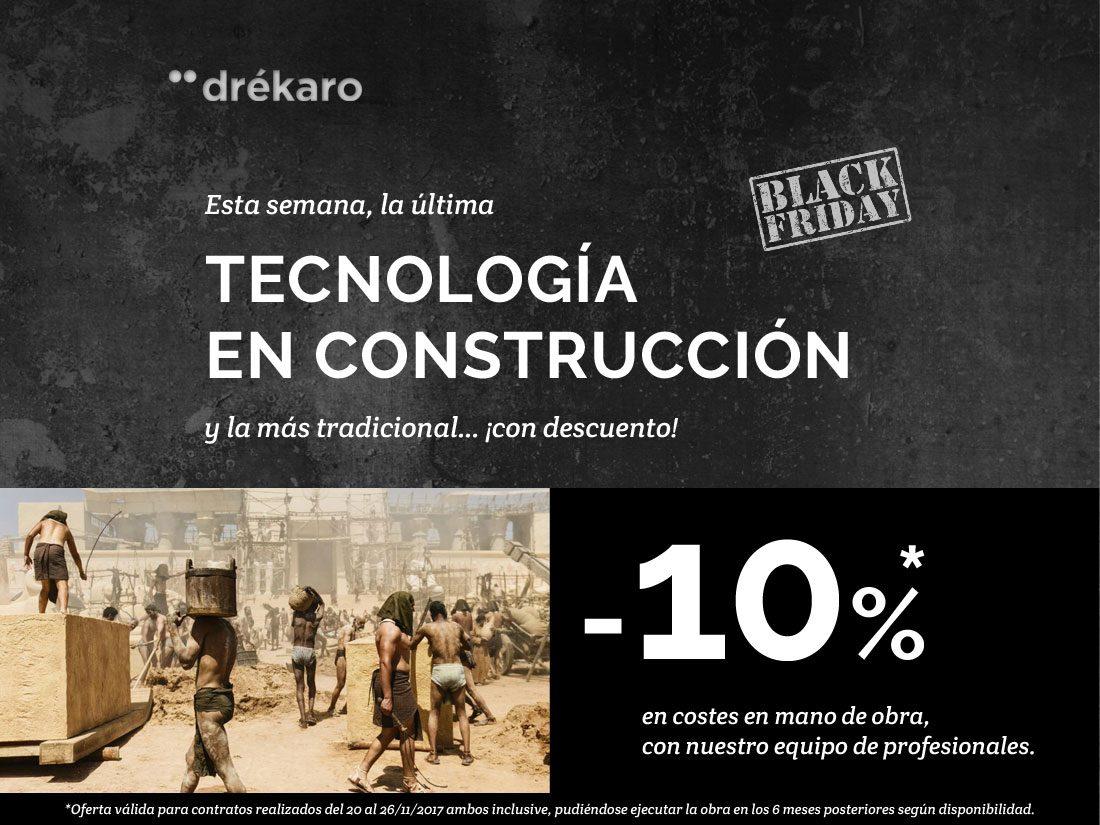 Oferta Black Friday 10% de Descuento en Mano de Obra Drékaro