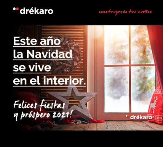 ¡Feliz 2021! | Este año la Navidad se vive en el interior | Drékaro